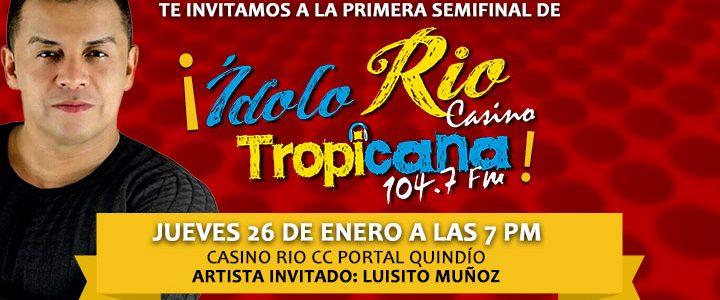 Primera semifinal: Ídolo Casino Rio Tropicana