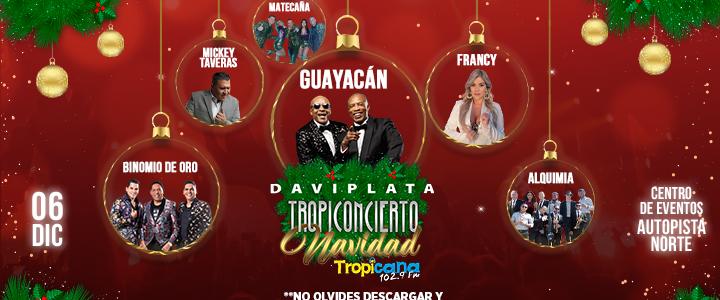 Tropiconcierto de Navidad Tropicana ¡Gana ya tus boletas!