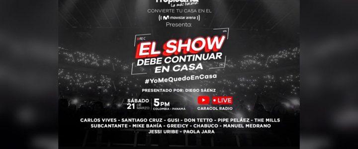 [En Vivo 🚨] CONCIERTO – El Show debe Continuar en Casa
