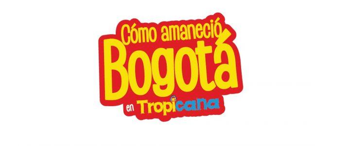 Cómo amaneció Bogotá de Tropicana