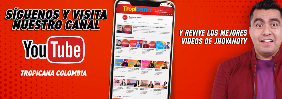YouTube como Tropicana Colombia